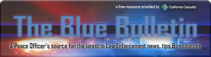 Blue Bulletin - Peace Officer Newsletter